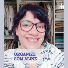Podcast 8 - Organize com Aline